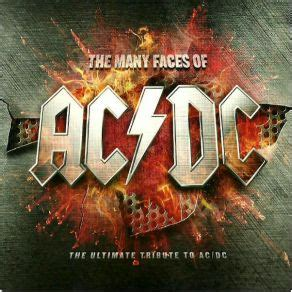 Many Faces Of AC - DC The Ultimate Tribute To AC - DC (CD1