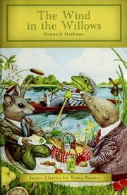 The wind in the willows : Grahame, Kenneth, 1859-1932